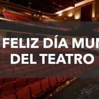 VIDEO: Feliz Día Mundial del Teatro 2021 Photo