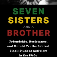 Authors of SEVEN SISTERS AND A BROTHER Discuss Black Student Activism In The 1960s at Photo