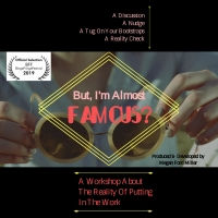 BUT, I'M ALMOST FAMOUS? An Industry Workshop Announced