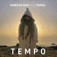 Marcus Gad & Tamal Set A Global 'Tempo' On Their Latest Single Photo