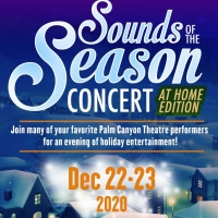 Palm Canyon Theatre Presents A Streaming Holiday Concert SOUNDS OF THE SEASON: AT HOME EDI Photo