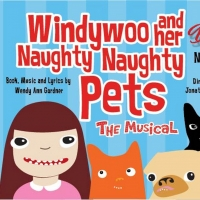 Amas Musical Theatre's Dare To Be Different Festival Presents A Developmental Reading Of WINDYWOO AND HER NAUGHTY, NAUGHTY PETS