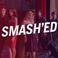 The Ensemblist Releases SMASH Season 1 Recap With SMASH'ED Mini Series