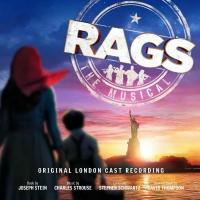RAGS Original London Cast Recording Out Today on CD Photo