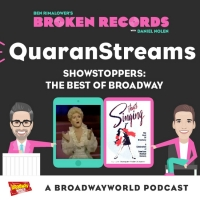BWW Exclusive: Ben Rimalower's Broken Records QuaranStreams- Showstoppers: The Best of Broadway