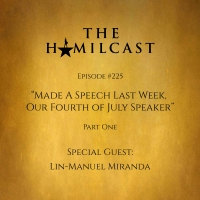 Lin-Manuel Miranda Makes His Second Appearance on THE HAMILCAST Photo