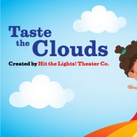 Save 25% on Tickets to New York City Children's Theater's TASTE THE CLOUDS! Photo