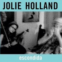 Jolie Holland Will Re-Release 'Escondida' For the First Time Photo