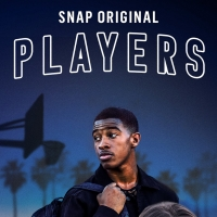 VIDEO: Snap Original PLAYERS Available Now