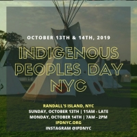 Global Indigenous Leaders To Gather In NY For The 5th Annual Indigenous People's Day Celebration At Randall's Island
