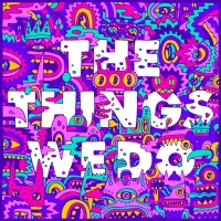 Foster The People Drops New Single 'The Things We Do'