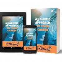 Blanca De La Rosa Releases New Professional Development Book - A HOLISTIC APPROACH TO Photo