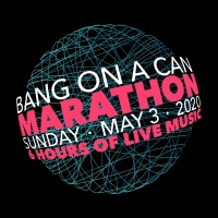 Bang on a Can Will Present ALL LIVE BANG ON A CAN MARATHON Photo