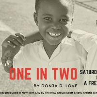 Theater Companies Come Together to Present Virtual Reading Of ONE IN TWO To Celebrate Photo