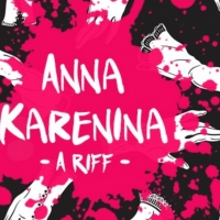 ANNA KARENINA: A RIFF Will Come to The Flea Theater Photo