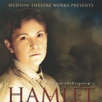Hudson Theatre Works Presents HAMLET