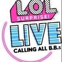 L.O.L. SURPRISE LIVE! Comes to the Fox in November Photo