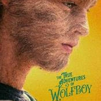 VIDEO: Watch the Trailer for THE TRUE ADVENTURES OF WOLFBOY