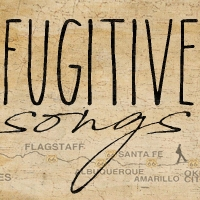 Springfield Contemporary Theatre Presents Miller & Tysen's FUGITIVE SONGS Photo