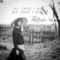 Amy Birks to Release Self-Produced Solo Album 'All That I Am & All That I Was' on April 3