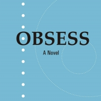 Gary Beck Releases New Novel OBSESS Photo
