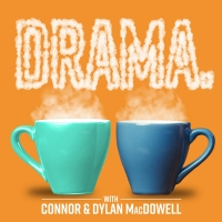 Michael James Scott and Desi Oakley Appear on DRAMA. Podcast Photo