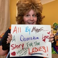Live Virtual Show ALL BY MYSELF... A Quarantine Love Story for the Ladies Comes To St Photo