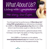 WHAT ABOUT US: Living With Lymphedema Gets A Reprise Performance On Zoom Photo