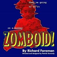 Cast Announced For European Premiere Of Richard Foreman's ZOMBOID!