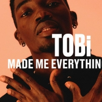 TOBi Releases Live Performances of 'Made Me Everything' and 'Family Matters' Photo