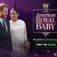 ABC News Originals Presents 'The American Royal Baby' Streaming Today Only on Hulu Photo