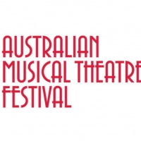 BWW Feature: THE AUSTRALIAN MUSICAL THEATRE FESTIVAL Photo