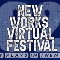 The New Works Virtual Festival Begins Tonight Photo
