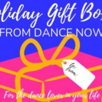 DANCE NOW Announces Holiday Gift Boxes Photo