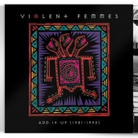 Violent Femmes Celebrate 40th Anniversary With Reissue for 'Add It Up' Photo
