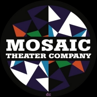 Mosaic Theater Company Of DC Turns 5 This Fall And Celebrates Historic Year