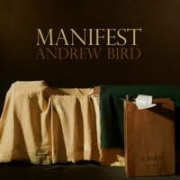 Andrew Bird Releases 'Manifest' Single, North American Tour Resumes