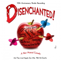 10th Anniversary Special Edition Recording Of DISENCHANTED! is Available Today Photo
