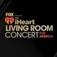 IHEART LIVING ROOM CONCERT FOR AMERICA Raises Over $10 Million Photo