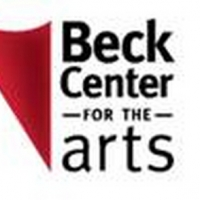 Raise The Roof, Beck Center Launches Capital Campaign For Creating the Future