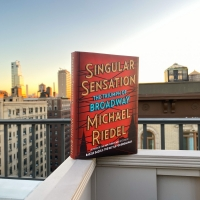 BWW Contest: Win a Copy of Michael Riedel's New Book SINGULAR SENSATION! Photo
