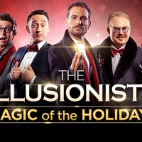 AMERICA'S GOT TALENT Semi- Finalists Dom Chambers and Eric Chien Will Join THE ILLUSIONISTS - MAGIC OF THE HOLIDAYS On Broadway