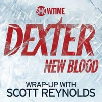 SHOWTIME Revives DEXTER 'Wrap-Up' Podcast for New Reboot Photo