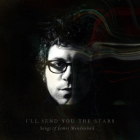 Barsuk Records Announces 'I'll Send You the Stars: Songs of James Mendenhall'