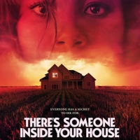 VIDEO: Watch the Trailer for Netflix's THERE'S SOMEONE INSIDE YOUR HOUSE Photo