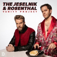 Comedy Central Renews THE JESELNIK AND ROSENTHAL VANITY PROJECT Podcast for a Second  Photo