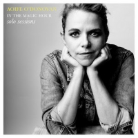 Aoife O'Donovan's IN THE MAGIC HOUR SOLO SESSIONS EP Out Now