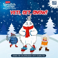 ASL + Sensory Friendly YETI, SET, SNOW! Shows At Swedish Cottage Marionette Theatre