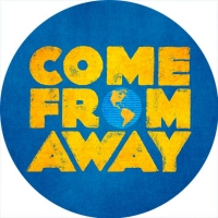 COME FROM AWAY to Open at QPAC's Lyric Theatre in 2021 for Limited Season Photo