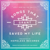 Hopeless Records and Sub City Announce Annual 'Songs That Saved My Life' Grant Photo